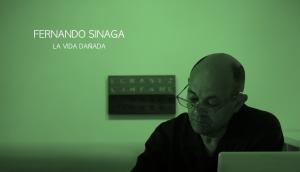 Frame Documental_La vida dañada de Fernando Sinaga_Julio 2016